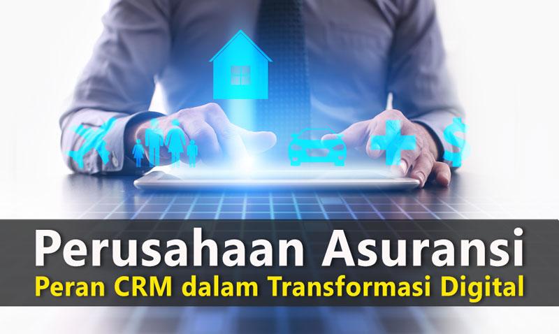 Perusahaan Asuransi dan CRM