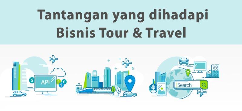 tantangan dalam bisnis travel