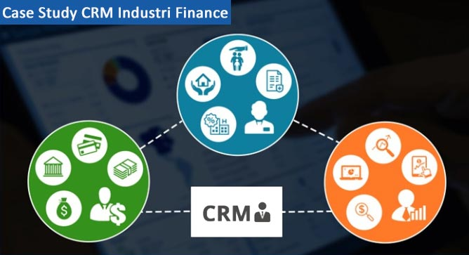 case study crm industri finance