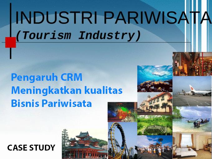 Pengaruh CRM di Industri Pariwisata