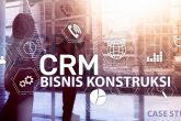 case study crm sektor bisnis konstruksi