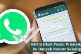 blast pesan whatsapp ke banyak nomor